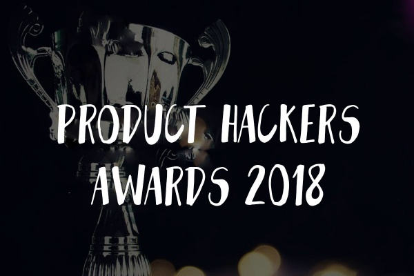 Product Hackers Awards 2018
